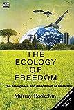 Ecology Of Freedom
