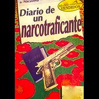 Diario de un narcotraficante (El tráfico de la marihuana nº 1) (Spanish Edition)