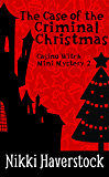 The Case of the Criminal Christmas: Casino Witch Mini Mystery 2