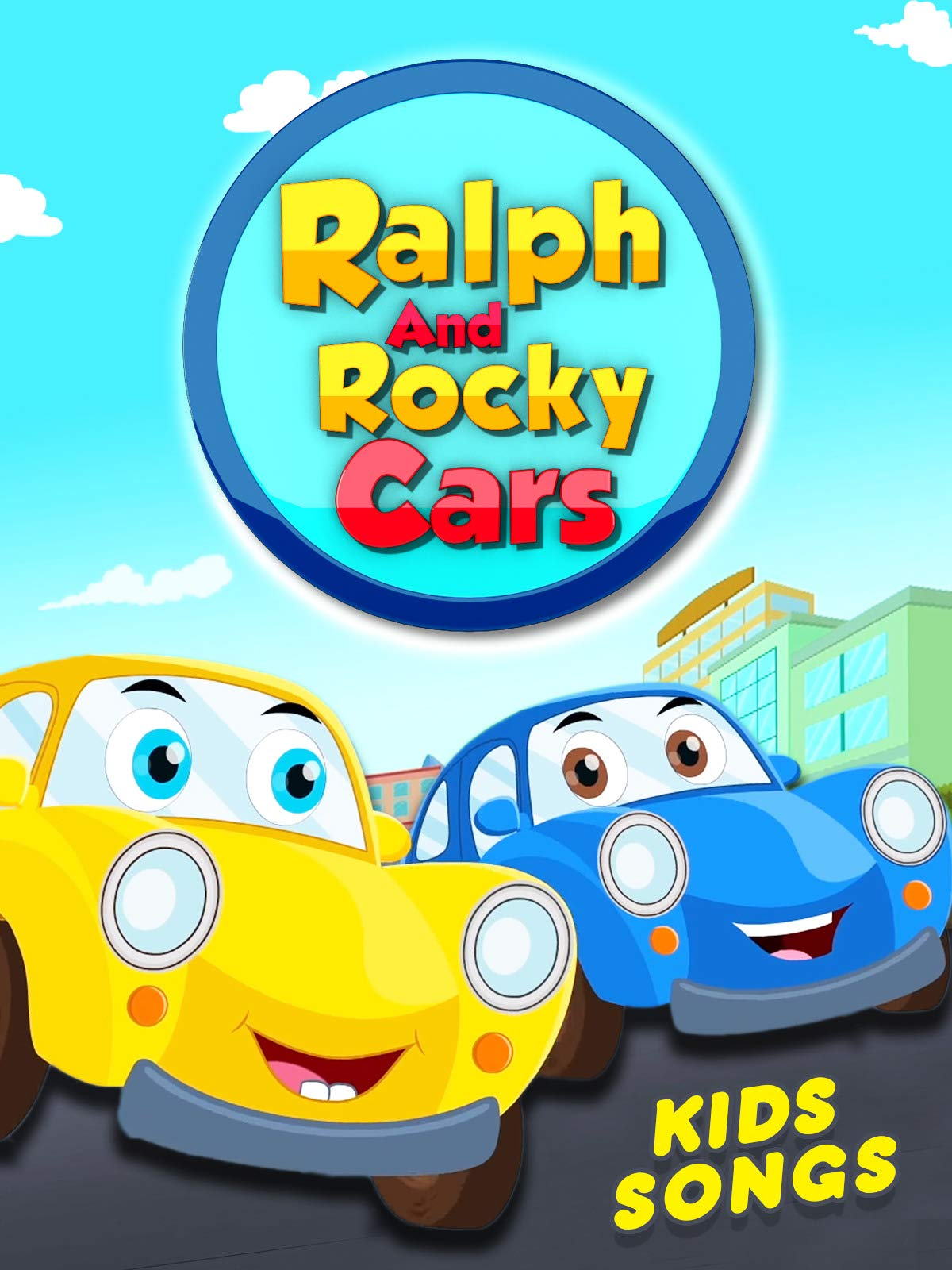 Ralph & Rocky Cars - Kids Songs