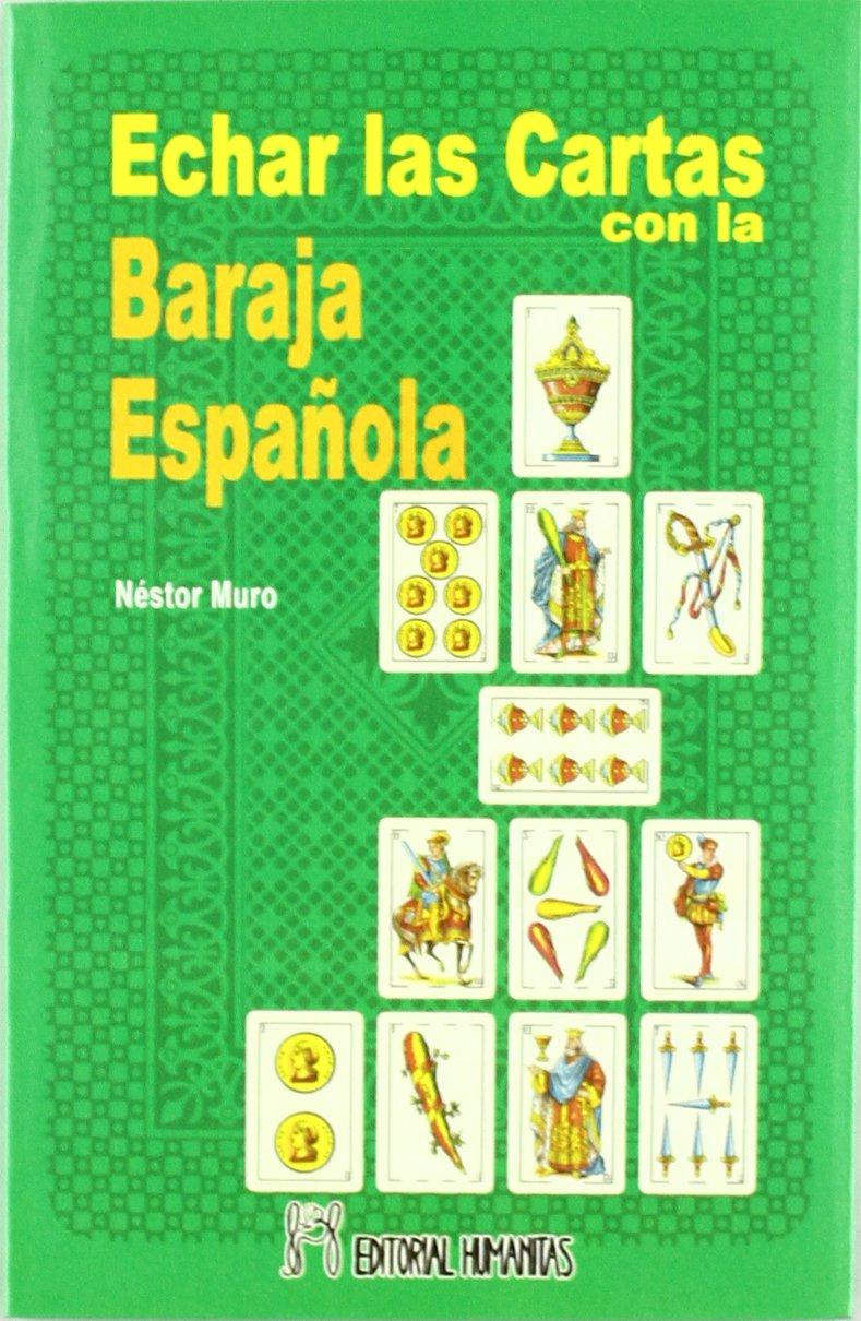 Echar Las Cartas Con Baraja Española: Amazon.es: Muro, Nestor: Libros