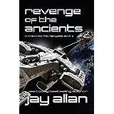Revenge of the Ancients: Crimson Worlds Refugees III (Volume 3)