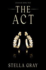 The Act (Charade Book 2) Kindle Edition