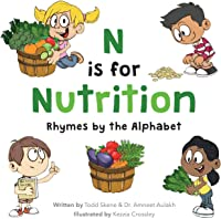 N Is For Nutrition: Rhymes By The
