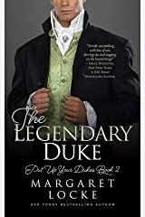 The Legendary Duke (Put Up Your Dukes Book 2) Kindle Edition
