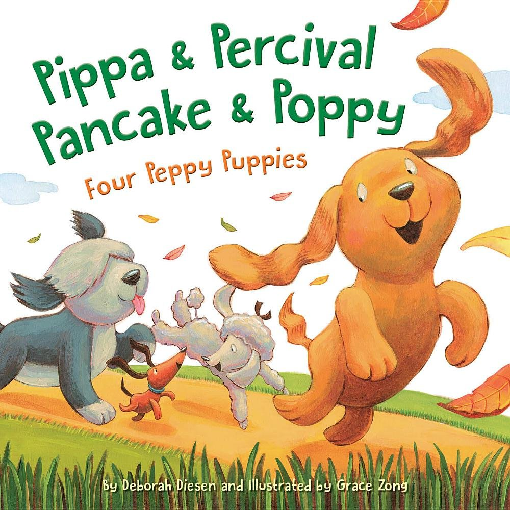 Pippa and Percival, Pancake and Poppy: Four Peppy Puppies