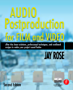 Audio Postproduction for Film and Video (DV Expert Series)