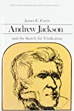 Andrew Jackson and the Search for Vindication (Library of American Biography Series)