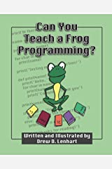 Can You Teach a Frog Programming? Paperback