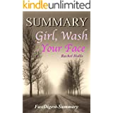 Summary: Girl, Wash Your Face by Rachel Hollis - Stop Believing the Lies About Who You Are so You Can Become Who You Were Mea