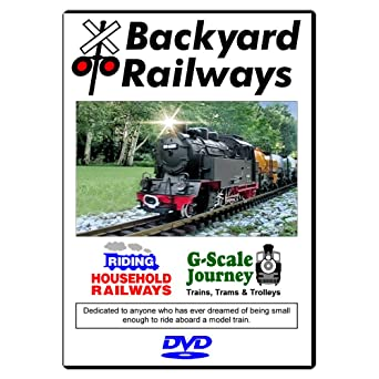 Backyard Railways   G Scale Model Trains In Action For Kids