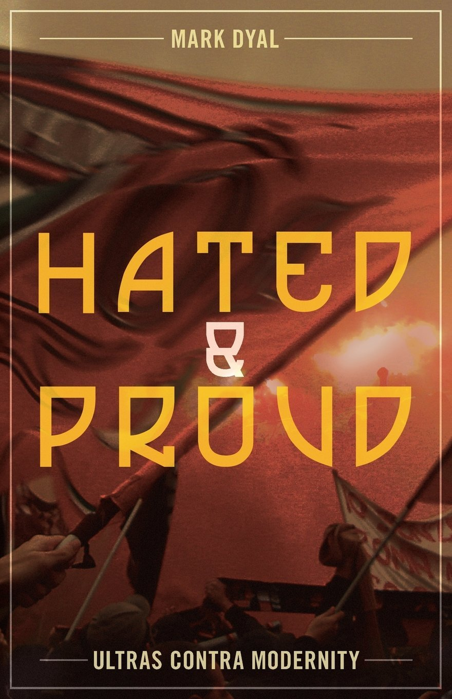 Hated and Proud: Ultras Contra Modernity ebook
