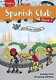 Spanish Club Book 1 (Collins Club)