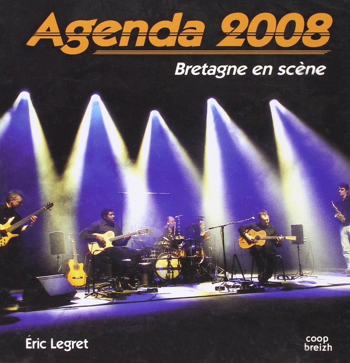 Bretagne en Scene Agenda 2008: Amazon.es: Legret Eric ...