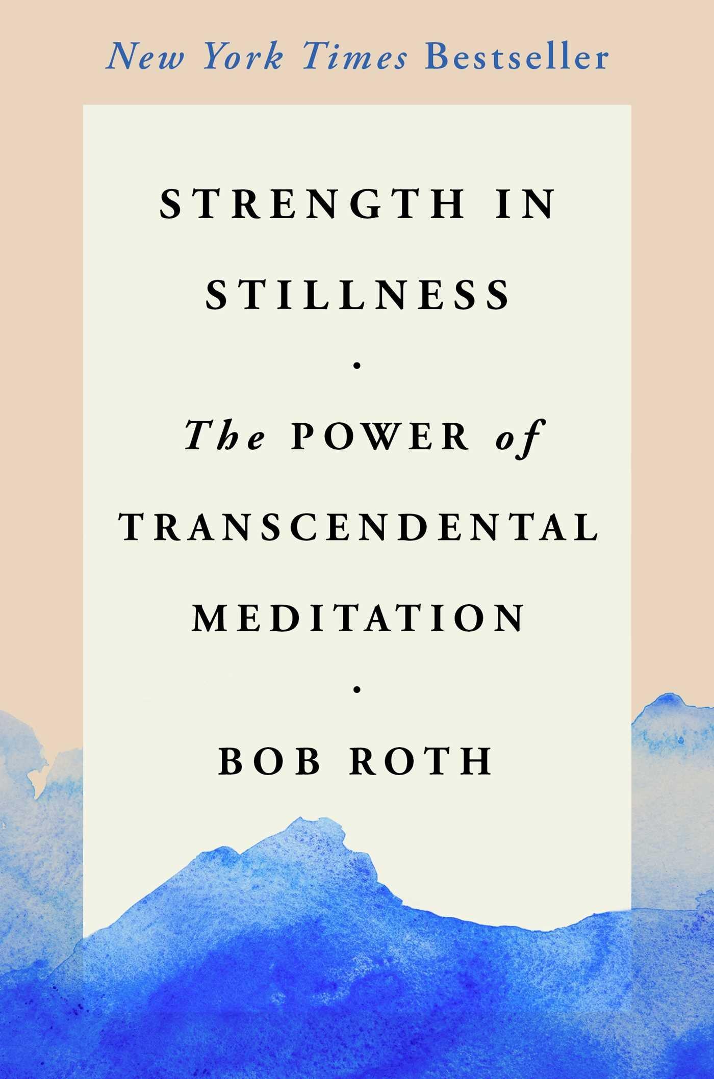 Strength in Stillness: The Power of Transcendental Meditation ...