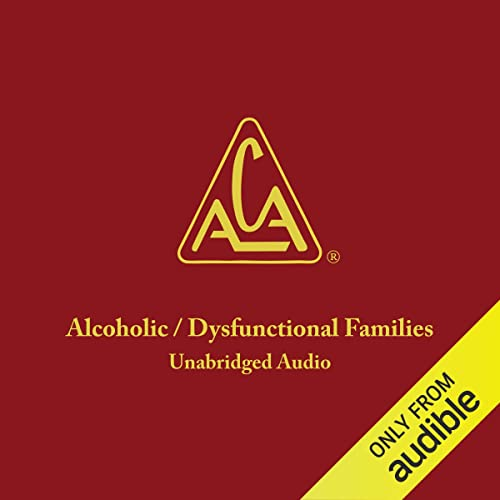 Adult Children of Alcoholics Dysfunctional Families