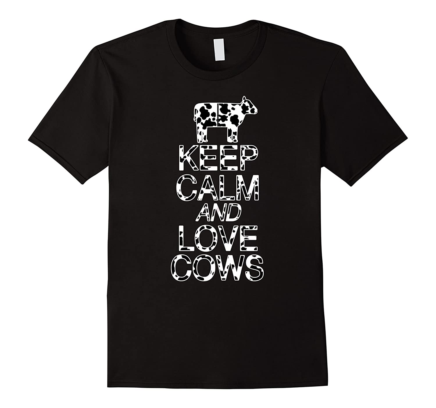 Keep Calm And Love Cows T Shirt Black Graphic Design Tee