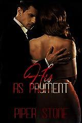 His as Payment: A Dark Mafia Romance (Mafia Masters Book 1) Kindle Edition