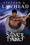The Silver Hand: Song Of Albion: Book Two