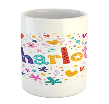 Charlotte Mug By Ambesonne, Happy Smiling Stars And Hearts Joyous  Composition Of Colorful Female Name
