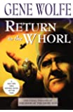 Return to the Whorl (Book of the Short Sun (Paperback))