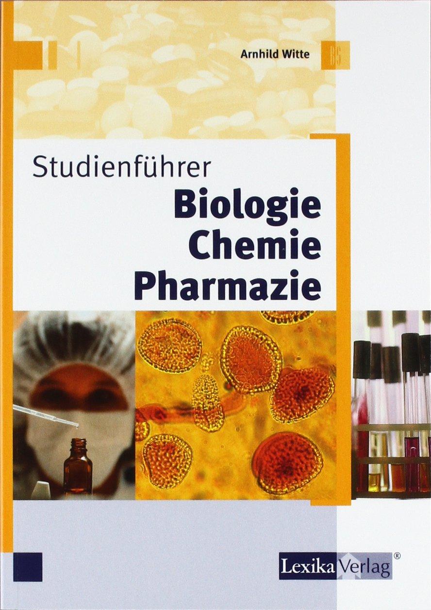 Studienführer Biologie Chemie Pharmazie