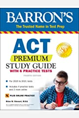 ACT Premium Study Guide with 6 Practice Tests (Barron's Test Prep) Paperback