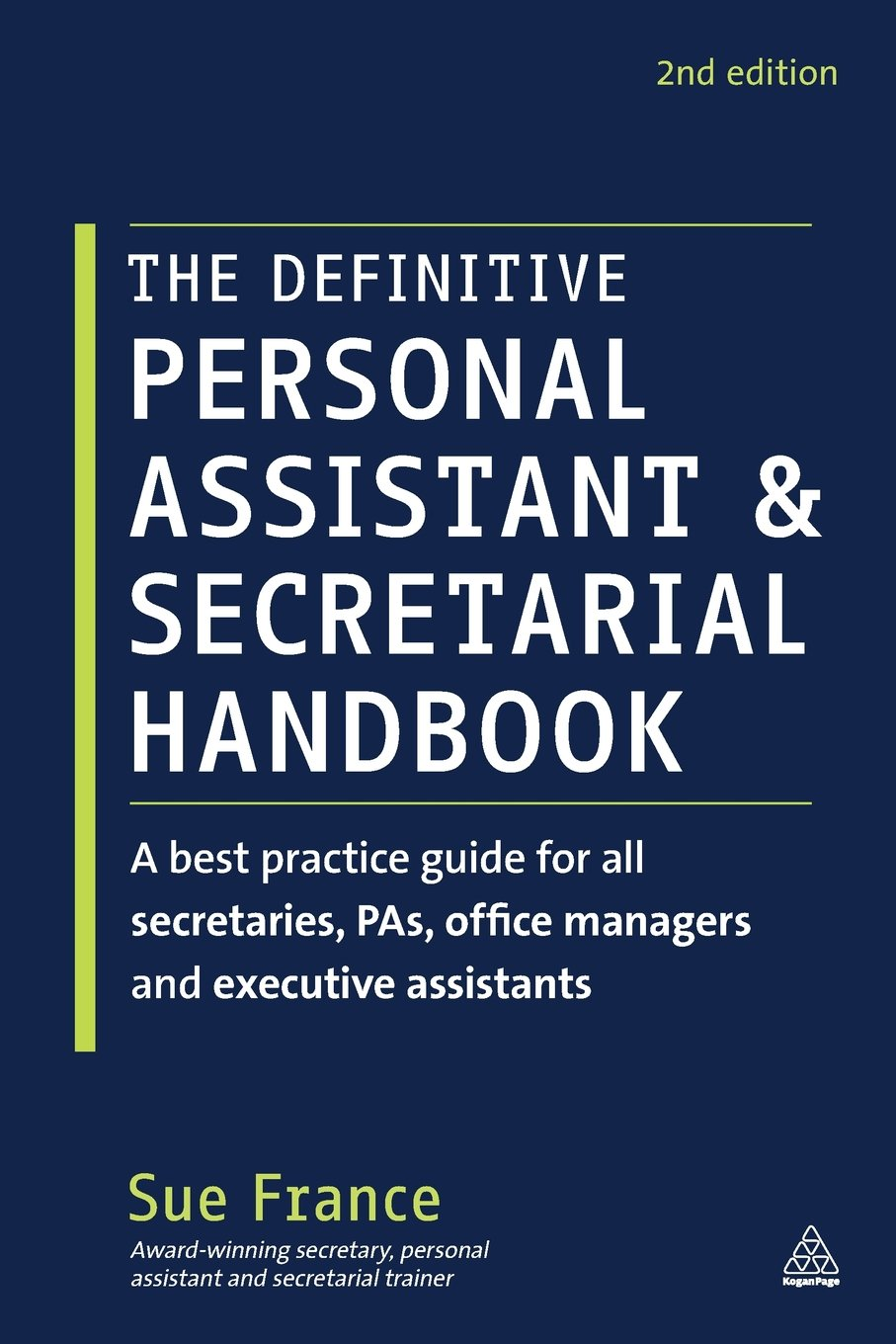 Amazon com the definitive personal assistant secretarial handbook a best practice guide for all secretaries pas office managers and executive