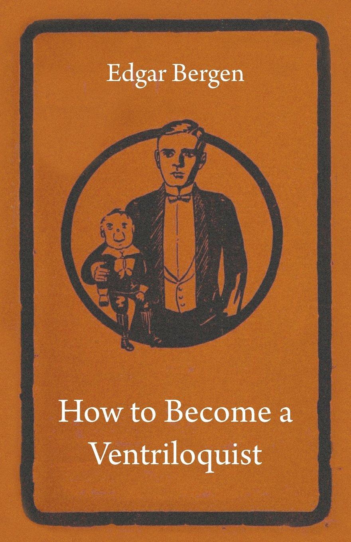How to Become a Ventriloquist PDF