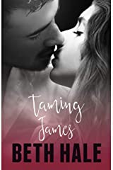 Taming James (Unexpected Emotion Duet Book 2) Kindle Edition