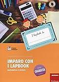 Imparo con i lapbook. Matematica e scienze. Classe quarta. Con schede