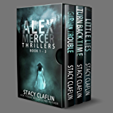 Alex Mercer Thrillers Box Set: Books 1-3 (The Alex Mercer Bundles Book 1)