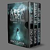 Alex Mercer Thrillers Box Set: Books 1-3 (The Alex Mercer Bundles Book 1)