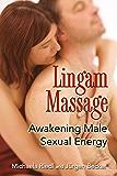 Lingam Massage: Awakening Male Sexual Energy (English Edition)