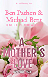 A Mother's Love: An ABDL Tale