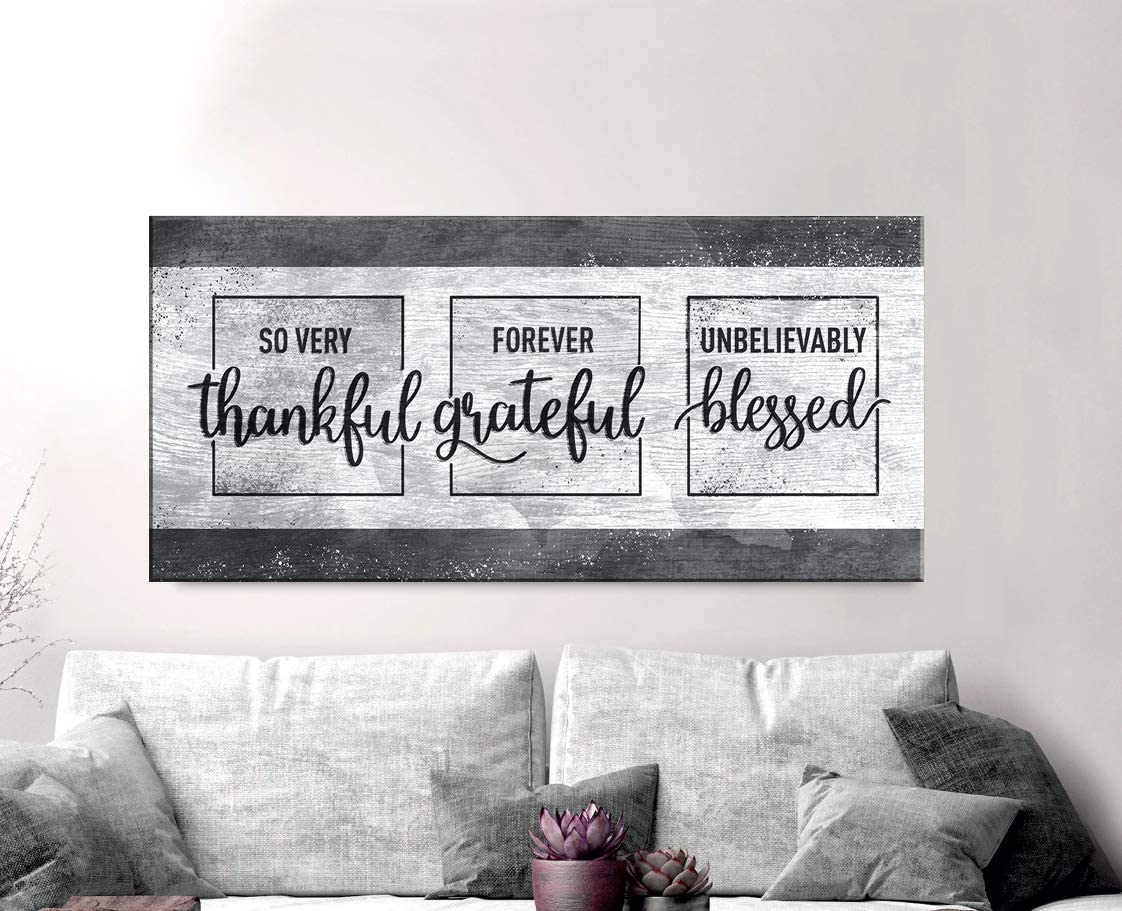 Sense of Art | So Very Thankful Forever Grateful Unbelievably Blessed Quote | Wood Framed Canvas | Horizontal Ready to Hang Family Wall Art for Home Decoration | (Grey, 42x19)