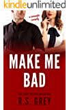 Make Me Bad