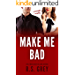 Make Me Bad (English Edition)