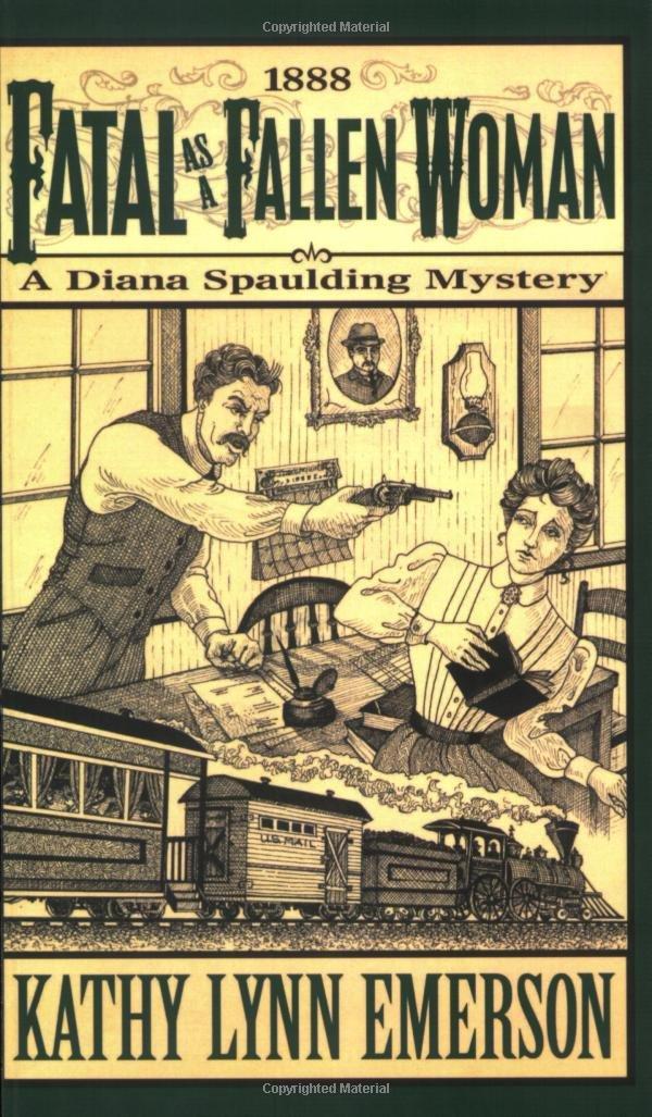 Read Online Fatal as a Fallen Woman: A Diana Spaulding Mystery (Diana Spaulding Mystery series) ebook