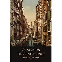 Confusion de Confusiones [1688]: Portions Descriptive of the Amsterdam Stock Exchange