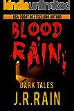 Blood Rain: 15 Short Tales