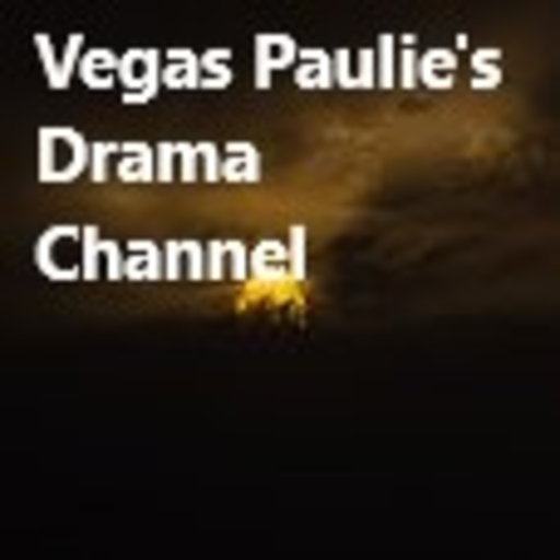 Vegas Paulie's Drama Channel