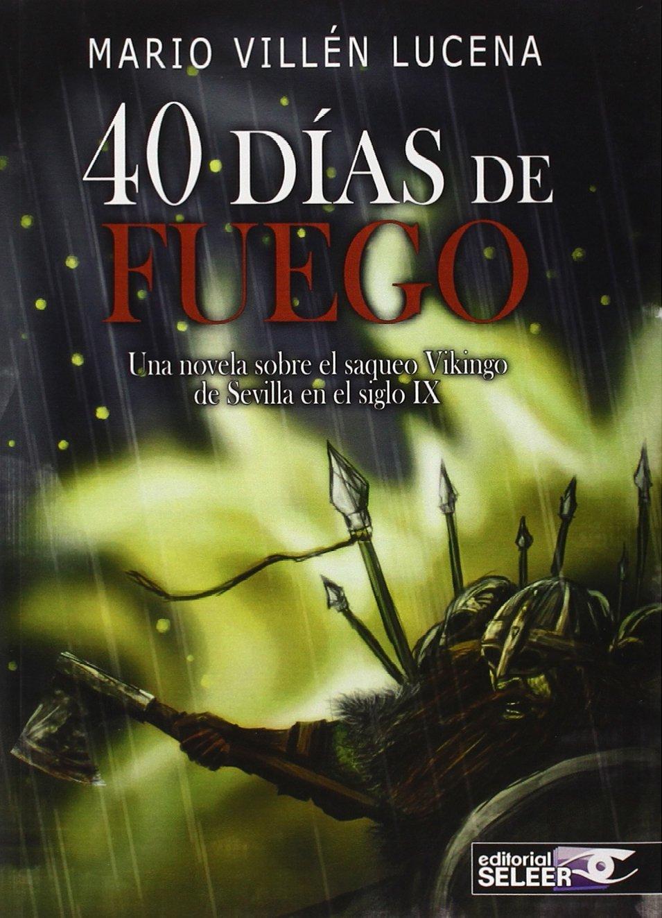 40 DÍAS DE FUEGO: Amazon.es: VILLÉN LUCENA, MARIO: Libros