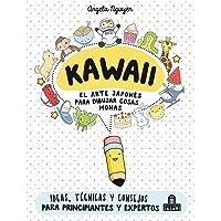 Kawaii. El arte japonés de para dibujar cosas
