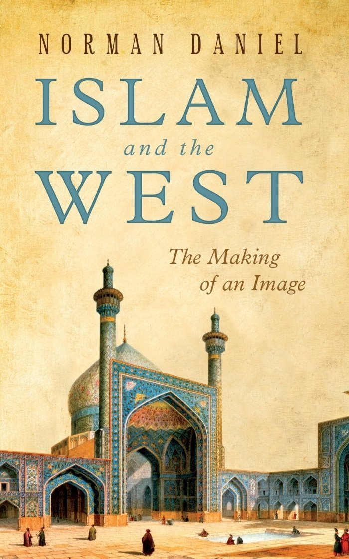 Download Islam and the West: The Making of an Image PDF