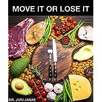 MOVE IT OR LOSE IT : KETO DIET GUIDE