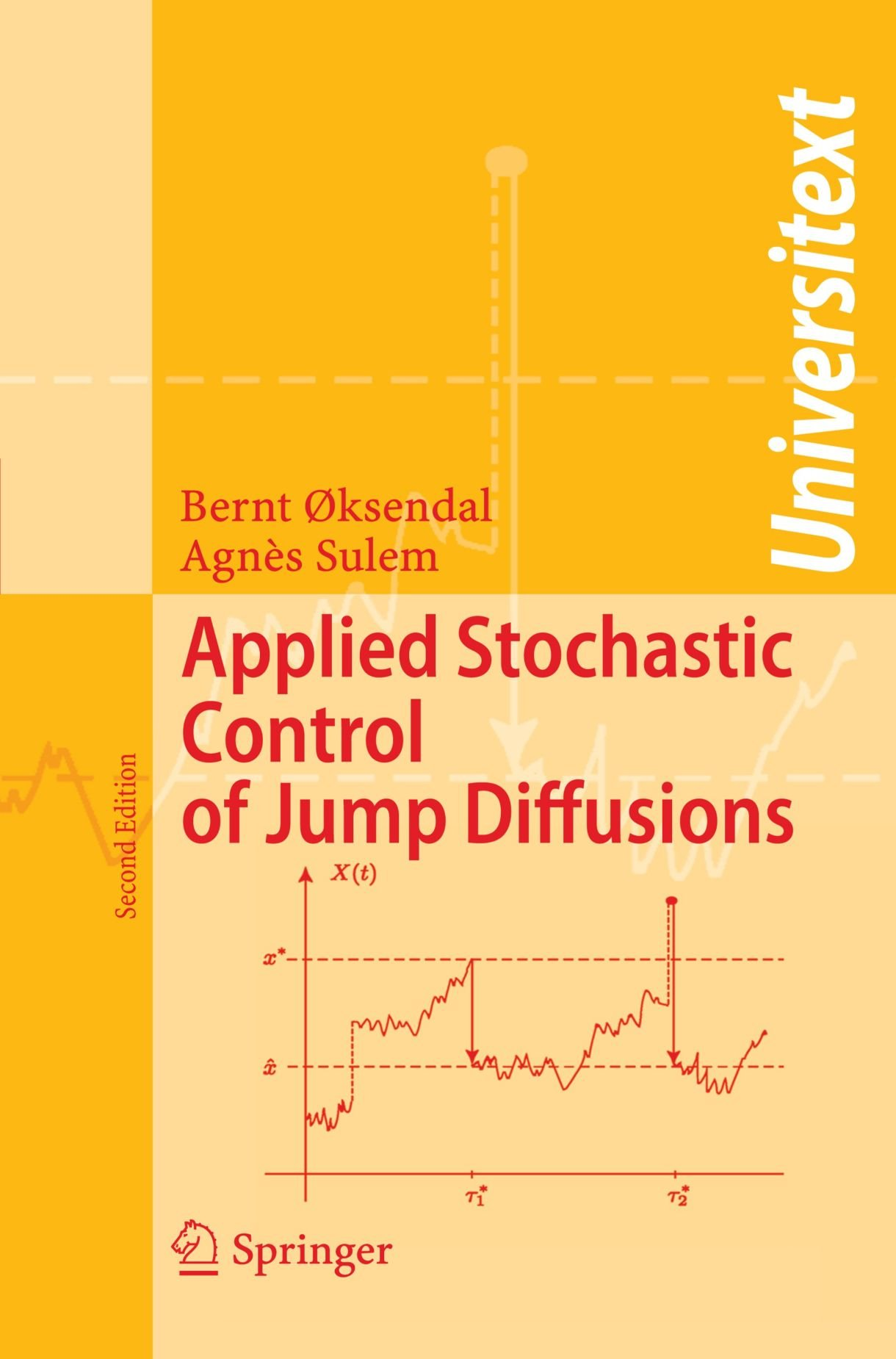 Applied Stochastic Control of Jump Diffusions (Universitext)
