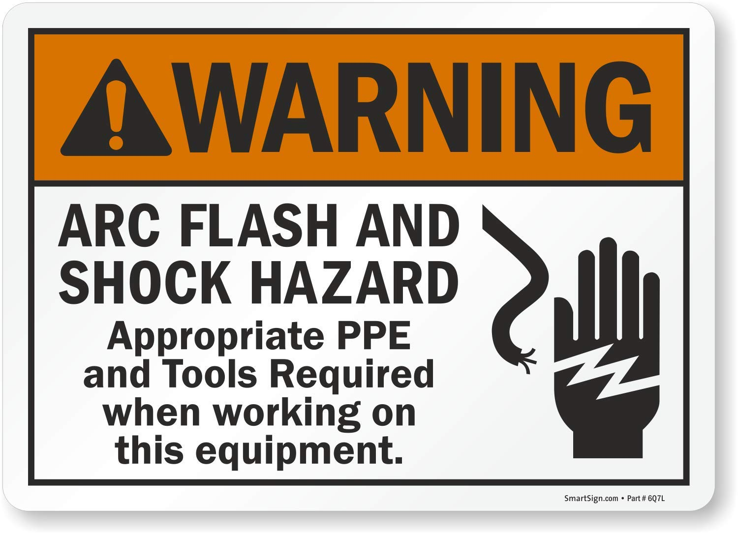 10 high x 14 wide Black//Orange on White SmartSign 3M Engineer Grade Reflective Label Legend Warning: Arc Flash and Shock Hazard PPE Required with Graphic