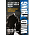 Wild Thing: The True Story of Britain's Rightful Guv'nor