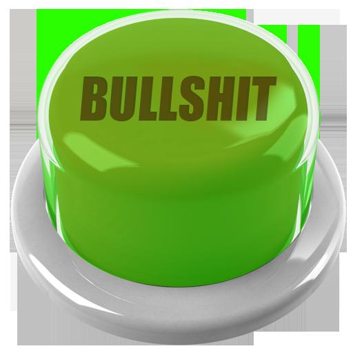 Bullshit Button -